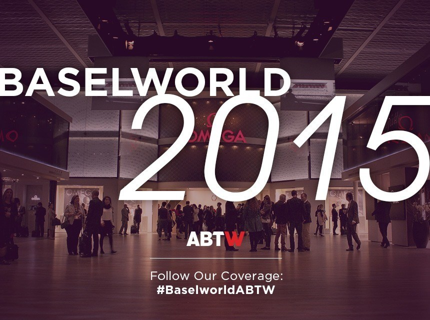 ABTW-Baselworld-2015-Coverage
